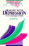 Dealing With Depression In 12 Step Recovery