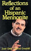 Reflections of an Hispanic Mennonite