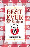 Best Ever RV Recipes Good Sam Members Favorite Recipes
