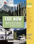 2009 Exit Now: Interstate Exit Directory