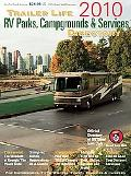 Trailer Life RV Parks, Campgrounds and Services Directory 2010 (Trailer Life Directory : Cam...