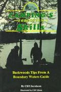 Camping's Forgotten Skills: Backwoods Tips from a Boundary Waters Guide - Cliff Jacobson - P...