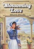 Blossoming Love - Hilda Stahl - Paperback