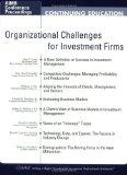 Organizational Challenges for Investment Firms