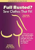Full Busted? Sew Clothes That Fit!