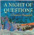 Night of Questions A Passover Haggadah