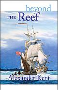 Beyond the Reef The Richard Bolitho Novels