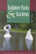 Guide to the Sculpture Parks and Gardens of America