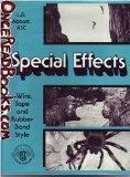 Special Effects: Wire, Tape and Rubber Band Style - L. B. Abbott - Hardcover