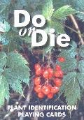 Do or Die Plant ID Playing Cards, Have fun playing all your favorite card games while learni...