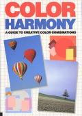 Color Harmony A Guide to Creative Color Combinations