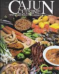 Cajun Cuisine Authentic Cajun Recipes from Louisiana's Bayou Country