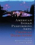 American Indian Performing Arts: Critical Directions