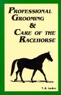 Professional Grooming+care of Racehorse