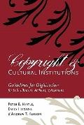 Copyright and Cultural Institutions: Guidelines for Digitization for U.S. Libraries, Archive...