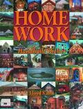 Home Work Handbuilt Shelter