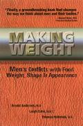 Making Weight Men's Conflicts With Food, Weight, Shape & Appearance
