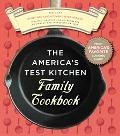 America's Test Kitchen Family Cookbook Featuring More Than 1,200 Kitchen-Tested Recipes