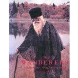 The Wanderers: Masters of Nineteenth-Century Russian Painting : An Exhibition from the Sovie...