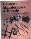 Camera Maintenance and Repair - Thomas Tomosy - Hardcover