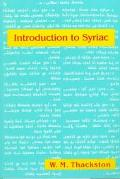 Introduction to Syriac An Elementary Grammar With Readings from Syriac Literature