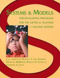 Systems and Models for Developing Programs for the Gifted and Talented, 2E