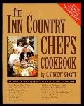 The Inn Country Chefs Cookbook - C. Vincent Shortt - Paperback