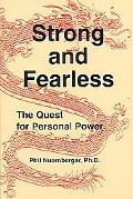 Strong and Fearless: The Quest for Personal Power