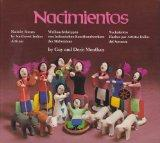 Nacimientos: Nativity Scenes by Southwest Indian Artisans