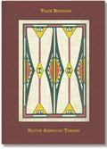 American Trade Bindings with Native American Themes 1875-1933 : Collected and Described by R...