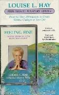 Feeling Fine (Louise L. Hay Subliminal Mastery)