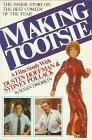 Making Tootsie: A Film Study with Dustin Hoffman and Sydney Pollack - Susan Dworkin - Paperb...