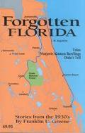 Forgotten Florida: Tales Marjorie Kinnan Rawlings Didn't Tell
