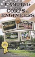 Camping With the Corps of Engineers: The complete guide to campgrounds built and operated by...