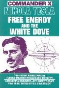 Nikola Tesla Free Energy and the White Dove