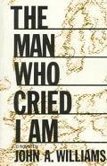Man Who Cried I Am