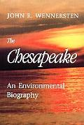 Chesapeake An Environmental Biography