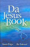 Da Jesus Book Hawaii Pidgin New Testament