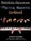 Professional Orchestration: A Practical Handbook - Workbook