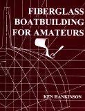 Fiberglass Boat Building for Amateurs