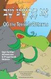 Og the Terrible Returns: Og's Further Adventures in Prayerbook Hebrew