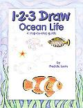 1-2-3 Draw Ocean Life A Step-By-Step Guide