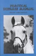 Practical Dressage Manual
