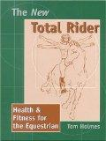 New Total Rider Health & Fitness for the Equestrian