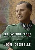 Eastern Front : Memoirs of a Waffen SS Volunteer, 1941-1945