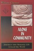 Alone in Community Journeys into Monastic Life Around the World