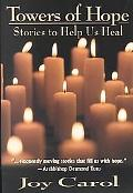 Towers of Hope Stories to Help Us Heal