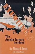 Eyewitness The Amelia Earhart Incident