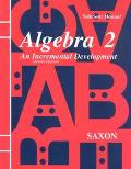 Algebra 2 An Incremental Development