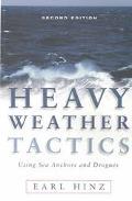 Heavy Weather Tactics Using Sea Anchors & Drogues